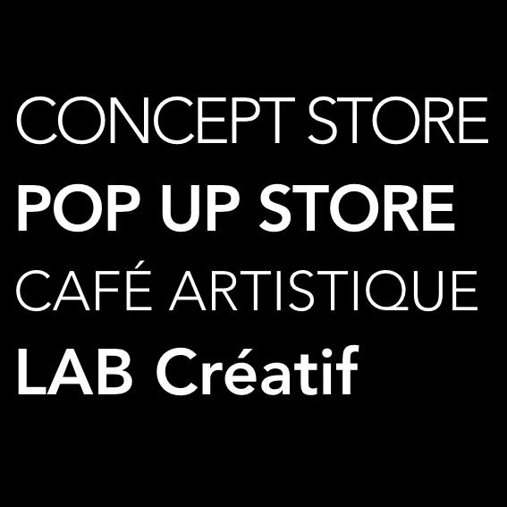 concept store pop up store café artistique lab créatif